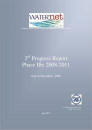 Phase IIb 3rd Progress Report, July – December 2009 - Waternet ...