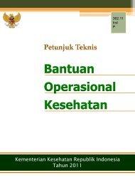 Bantuan Operasional Kesehatan - Departemen Kesehatan Republik ...