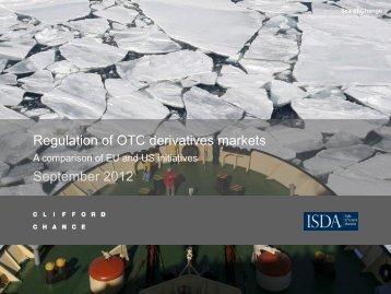 Regulation of OTC derivatives markets - ISDA