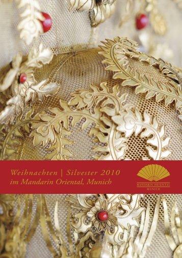 Weihnachten | Silvester 2010 im Mandarin Oriental, Munich