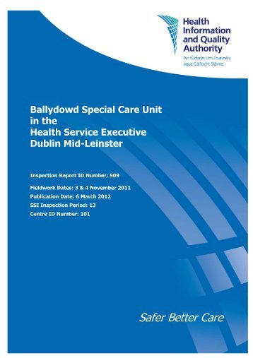 Ballydowd Special Care Unit inspection number 509, 3 - hiqa.ie