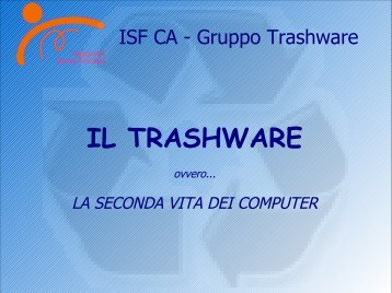 IL TRASHWARE - Linux Day