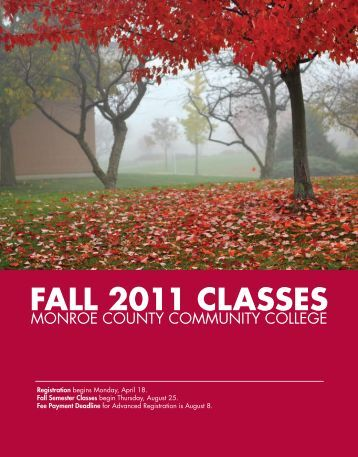 fall 2011: academic calendar - Monroe County Community College