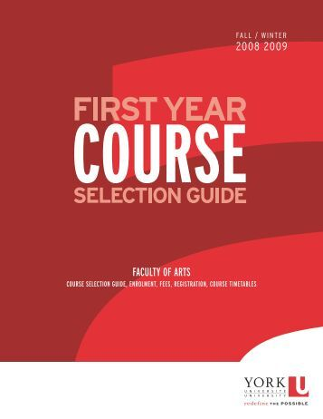 2008/2009 First Year Course Selection Guide - Faculty of Arts - York ...