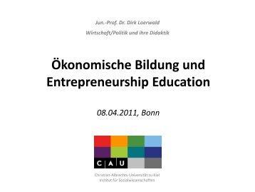 Ökonomische Bildung - Unternehmergeist in die Schulen