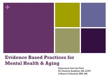 Evidence Based Practices for Mental Health & Aging