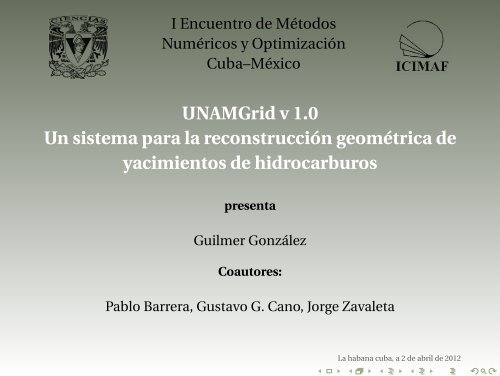 UNAMGrid v 1.0 Un sistema para la reconstrucción geométrica de ...