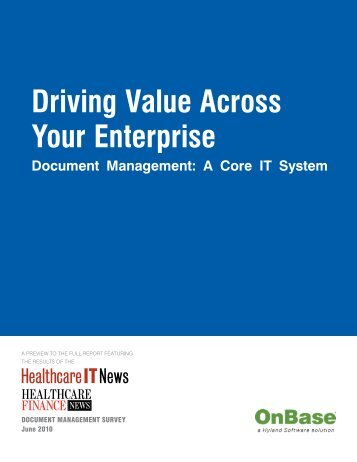Driving Value Across Your Enterprise Document ... - HIMSS AsiaPac