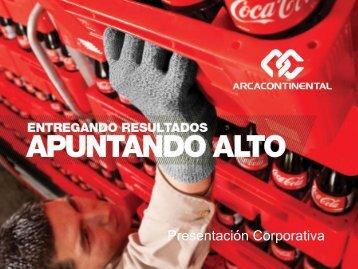 Presentación Corporativa 2012 - Arca Continental