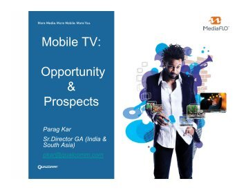 Mobile TV: Opportunity & Prospects - IPTV India Forum!