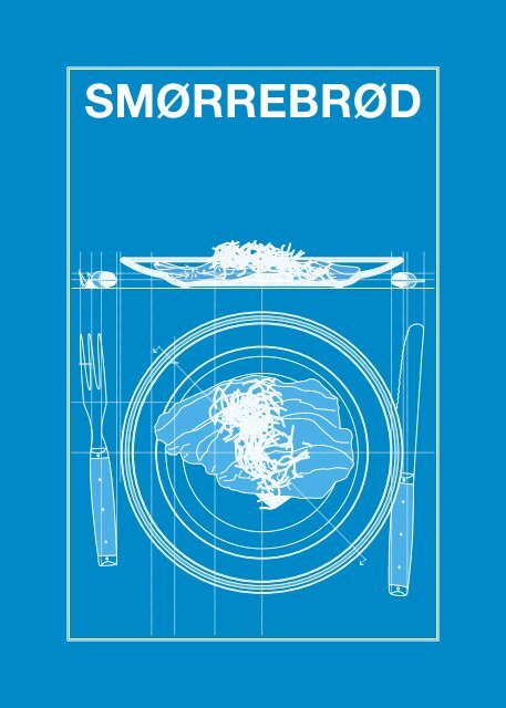SMØRREBRØD - Food Plus Design