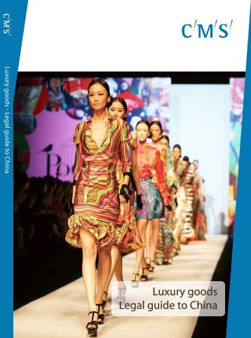 """CMS: """"Luxury Goods. Legal Guide to China"""""""