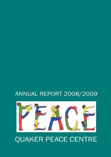 Please click here to view the Quaker Peace Centre Annual Report ...