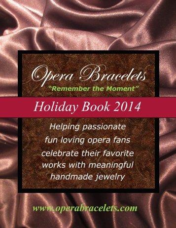 Opera Bracelets Holiday Book 2014