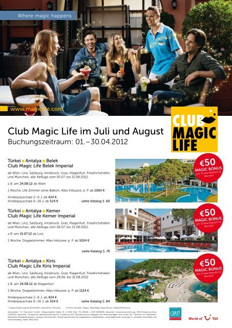 Club Magic Life im Juli und August