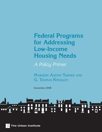 Federal Programs for Addressing Low-Income ... - Urban Institute