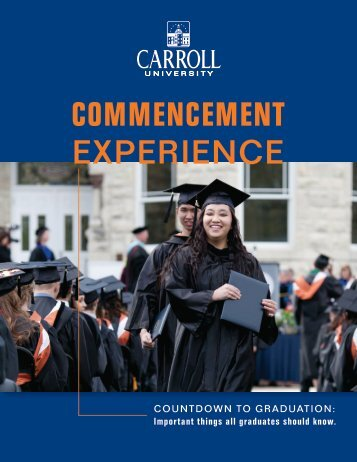 COMMENCEMENT EXPERIENCE - Carroll University