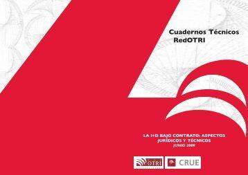 La I+D bajo contrato: Aspectos Jurídicos y Técnicos. - Madri+d