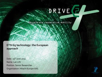 ETSI G5 technology: the European approach - DRIVE C2X
