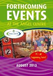 AUGUST 2013 - Angel Centre