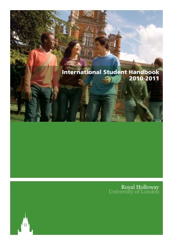 International Student Handbook 2010-2011 - Royal Holloway ...