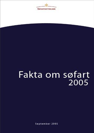 Fakta om Søfart 2005 - Søfartsstyrelsen