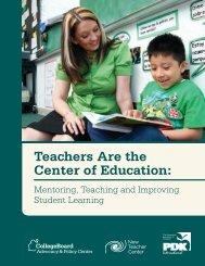 Teachers Are the Center of Education: - New Teacher Center