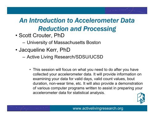 An Introduction to Accelerometer Data Reduction and Processing