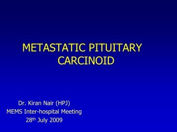 METASTATIC PITUITARY CARCINOID - MEMS