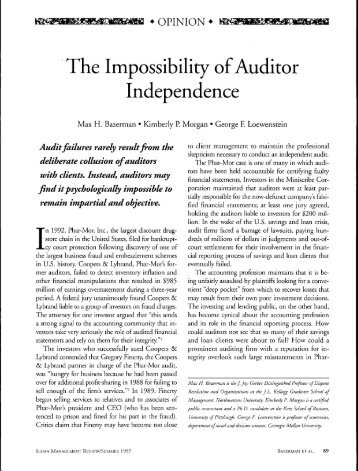 impossibility of auditor independence Creating auditor independence max h bazerman harvard business school fifteen years ago, in 1997, when i first published a paper on auditor independence, the.