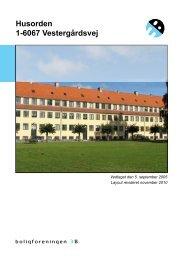 Husorden 1-6067 Vestergårdsvej - Boligforeningen 3B