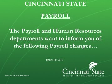 CINCINNATI STATE PAYROLL The Payroll and Human Resources ...