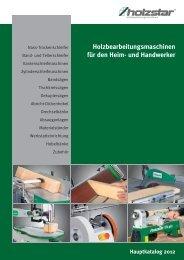 Hauptkatalog 2012 - Holzstar Holzbearbeitungsmaschinen