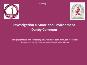 Activity 1. Powerpoint presentation about moorland - North York ...