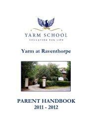 Yarm at Raventhorpe PARENT HANDBOOK 2011 ... - Yarm School