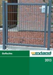 Geflechte 2013 - Weyland GmbH