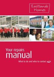 Repairs Manual. - Eastlands Homes