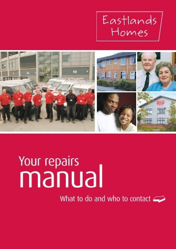 Repairs Manual. - Eastlands Homes