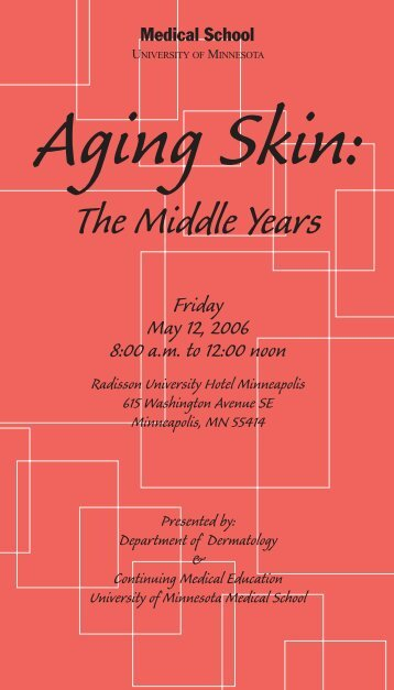 Aging Skin - Continuing Medical Education - University of Minnesota
