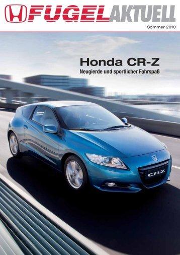 Neugierde und sportlicher Fahrspaß - Honda Fugel