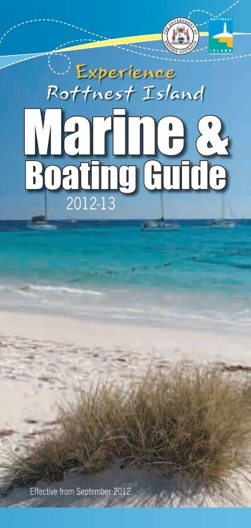 Rottnest Island Marine & Boating Guide 2012-13