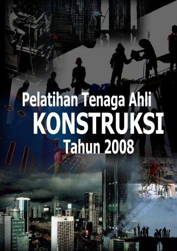 Booklet PELATIHAN TENAGA AHLI KONSTRUKSI - Departemen ...