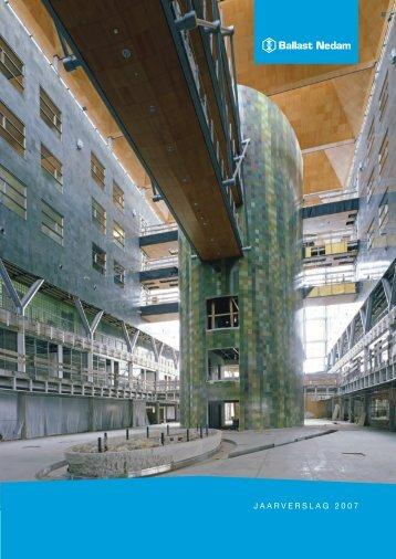Jaarverslag Ballast Nedam 2007 - DeAandeelhouder.nl