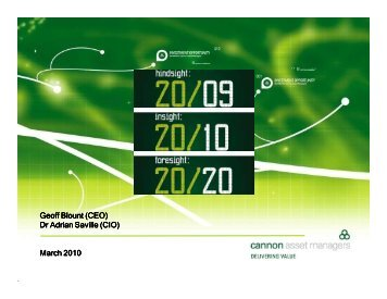 Hindsight Insight Foresight - Roadshow 2010.pdf - Cannon Asset ...