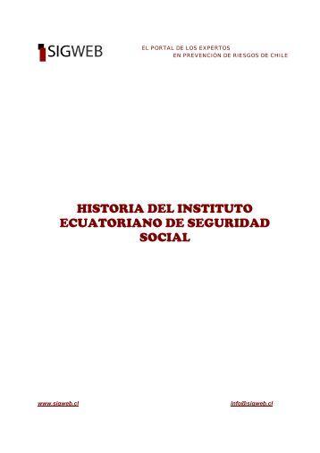 HISTORIA DEL INSTITUTO ECUATORIANO DE ... - Sigweb