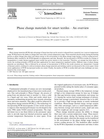 phase change materials in textiles Since the process of phase change is dynamic therefore, the materials are constantly changing from a state to another depending upon level of physical activity of.