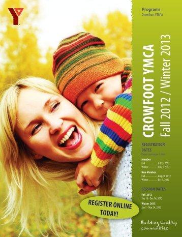 CROWFOOT YMCA Fall 2012 / Winter 2013 - YMCA Calgary