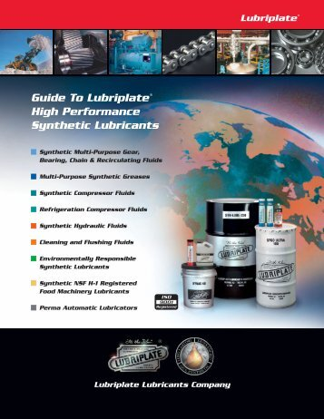Guide To Lubriplate High Performance Synthetic Lubricants