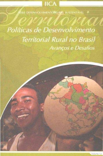 Políticas de Desenvolvimento Territorial Rural no Brasil Avanços e ...