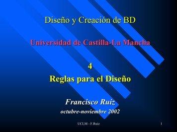 Diseño y Creación de BD 4 Reglas para el Diseño - Universidad de ...